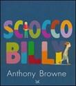 Sciocco Billy Libro di  Anthony Browne