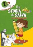 Una storia che salva. Vol. 2: Libro di