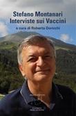 Stefano Montanari. Interviste sui vaccini Ebook di