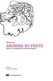 Anonima su ferite. Diario di un'assistente sociale divergente Ebook di  Penelope Ics, Penelope Ics