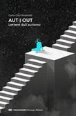 Aut Out. Lettere dall'autismo Ebook di  Carlo Ceci Ginistrelli, Carlo Ceci Ginistrelli