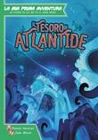 Il tesoro di Atlantide. La mia prima avventura Libro di  Roméo Hennion