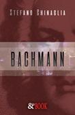 Bachmann Ebook di  Stefano Chinaglia, Stefano Chinaglia