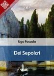 Dei sepolcri Ebook di  Ugo Foscolo, Ugo Foscolo