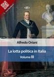La lotta politica in Italia Ebook di  Alfredo Oriani, Alfredo Oriani