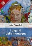 I giganti della montagna Ebook di  Luigi Pirandello, Luigi Pirandello