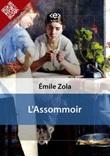 L' assommoir Ebook di  Émile Zola, Émile Zola