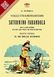 Viaggi straordinarissimi di Saturnino Farandola nelle 5 o 6 parti del mondo ed in tutti i paesi visitati e non visitati da Giulio Verne Ebook di  Albert Robida, Albert Robida