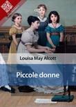 Piccole donne Ebook di  Louisa May Alcott, Louisa May Alcott