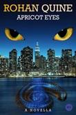Apricot eyes Ebook di  Rohan Quine