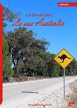 La sua Australia Libro di  Lia Giberti Sarti