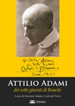 Attilio Adami dei sette giurati di Ronchi Libro di