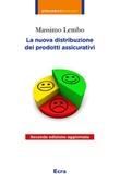 La nuova distribuzione dei prodotti assicurativi Libro di  Massimo Lembo