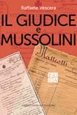 Il giudice e Mussolini Libro di  Raffaele Vescera