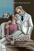 Cure palliative e hospice. Aspetti medici, bioetici, religiosi e giuridici Libro di