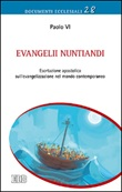 Evangelii nuntiandi. Esortazione apostolica sull'evangelizzazione nel mondo contemporaneo Libro di Paolo VI