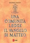 Una comunità legge il Vangelo di Matteo