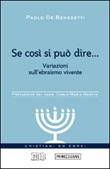 Se così si può dire... Variazioni sull'ebraismo vivente Libro di  Paolo De Benedetti