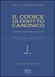 Il codice di diritto canonico. Commento giuridico-pastorale. Vol. 1: Libro di  Luigi Chiappetta