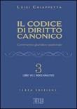 Il codice di diritto canonico. Commento giuridico-pastorale. Vol. 3: Libro di  Luigi Chiappetta