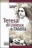 Teresa di Lisieux e l'aldilà Libro di  Giordano Frosini