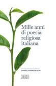 Mille anni di poesia religiosa italiana Libro di