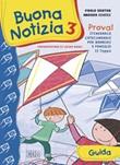 Buona notizia. Prova! Itinerario catecumenale per bambini e famiglie. 2ª tappa. Guida. Vol. 3: Libro di  Andrea Ciucci, Paolo Sartor