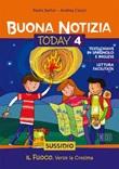 Buona notizia. Today. Sussidio. Vol. 4: Libro di  Andrea Ciucci, Paolo Sartor
