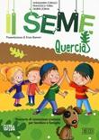 Il seme. Itinerario di iniziazione cristiana per bambini e famiglie. Vol. 3: Libro di  Annamaria Corallo, Francesca Turra, Giurita Zoena