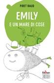 Emily e un mare di cose. Ediz. a colori Libro di  Piret Raud