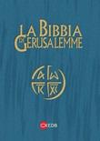 La nuova Bibbia di Gerusalemme. Edizione per lo studio Libro di