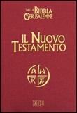 Il Nuovo Testamento. Da «La Bibbia di Gerusalemme» Libro di