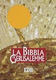 La Bibbia di Gerusalemme. Ediz. plastificata Libro di