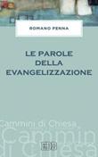 Le parole della evangelizzazione Ebook di  Romano Penna