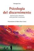 Psicologia del discernimento. Itinerari psico-educativi nella pastorale vocazionale Ebook di  Giuseppe Crea