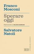 Sperare oggi Ebook di  Franco Mosconi, Salvatore Natoli
