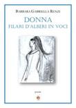 Donna. Filari d'alberi in voci Libro di  Barbara Gabriella Renzi