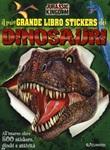 Il mio grande libro stickers dei dinosauri. Jurassic Kingdom. Con adesivi. Ediz. a colori Libro di