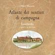 Atlante dei sentieri di campagna. Vol. 1: Libro di  Albano Marcarini