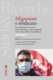 Immigrazione e sindacato. Lotta alle discriminazioni, parità dei diritti e azione sindacale nel contesto della crisi pandemica. 9° rapporto IRES Ebook di