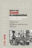 Comit la metamorfosi. Da Gotha della finanza a Galleria d'Arte Ebook di  Michele Sala