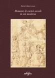 Momenti di carità sociale in età moderna Libro di  Maria Fubini Leuzzi