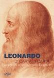 Leonardo di carta in carta. La costruzione del mito tra Ottocento e Novecento Libro di