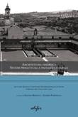 Architettura eremitica. Sistemi progettuali e paesaggi culturali. Atti del 5° Convegno internazionale di studi Certosa del Galluzzo 2020 Libro di