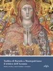 Taddeo di Bartolo a Montepulciano: il trittico dell'Assunta. Storia, tecnica, conservazione e restauro. Ediz. illustrata Libro di