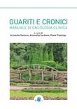 Guariti e cronici. Manuale di oncologia clinica Libro di