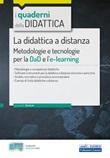 La didattica a distanza. Metodologie e tecnologie per la DaD e l'e-learning. Con espansione online Libro di  Emiliano Barbuto