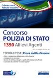 Concorso 1350 allievi agenti Polizia di Stato. Teoria e test. Prova scritta d'esame. Con software di simulazione Libro di