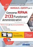 Manuale e quesiti per il concorso RIPAM 2133 funzionari amministrativi. Teoria e test per la prova preselettiva. Con aggiornamento online. Con software di simulazione. Con videocorso Libro di