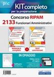 Kit completo Concorso RIPAM 2133 funzionari amministrativi. Manuale, test e software di esercitazione per la prova preselettiva. Con aggiornamento online. Con software di simulazione. Con videocorso Libro di